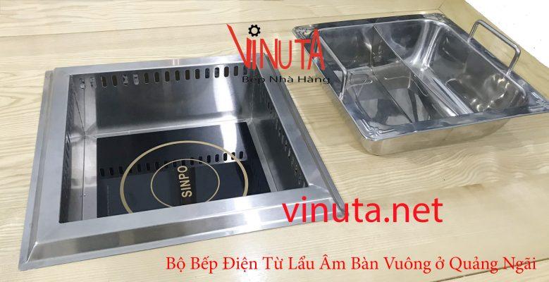 bộ bếp điện từ lẩu âm bàn ở quảng ngãi