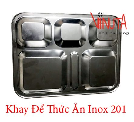 khay để thức ăn inox 201