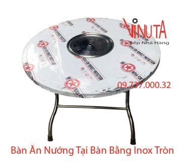 bàn ăn nướng tại bàn bằng inox hình tròn